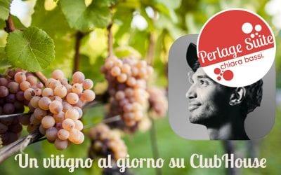 Perlage Suite Club: un vitigno al giorno su ClubHouse